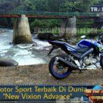 Yamaha Vixion Motor Paling Membuat Bahagia Di Kelas Sport Naked 150cc